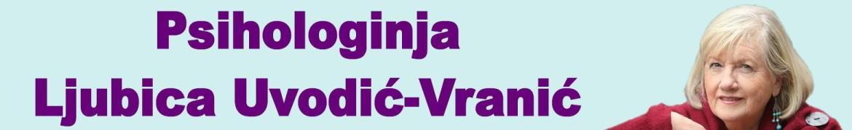 Psihologinja Ljubica Uvodić-Vranić